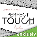 Perfect Touch - Ergeben (Billionaires and Bridesmaids 3) Hörbuch von Jessica Clare Gesprochen von: Julia Stoepel