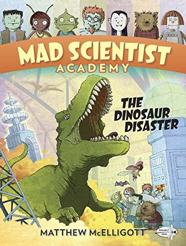 Mad Scientist Academy: The Dinosaur Disaster 25 Best STEM (STEAM) Chapter Books for Kids