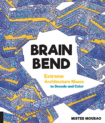 Brain Bend: Extreme Architecture Mazes to Decode and Color