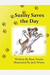 Sunny Saves the Day Paperback