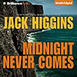 Midnight Never Comes: Paul Chevasse Series, Book 4 | Jack Higgins