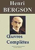 Henri Bergson : Oeuvres complètes et annexes (14 titres annotés) (French Edition)