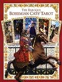 The Baroque Bohemian Cats' Tarot Kit (Boxed Set)