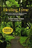 img - for Healing Lyme: Natural Healing of Lyme Borreliosis and the Coinfections Chlamydia and Spotted Fever Rickettsiosis, 2nd Edition book / textbook / text book