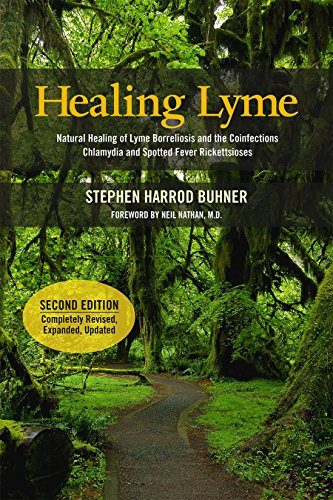 Healing Lyme: Natural Healing of Lyme Borreliosis and the Coinfections Chlamydia and Spotted Fever R