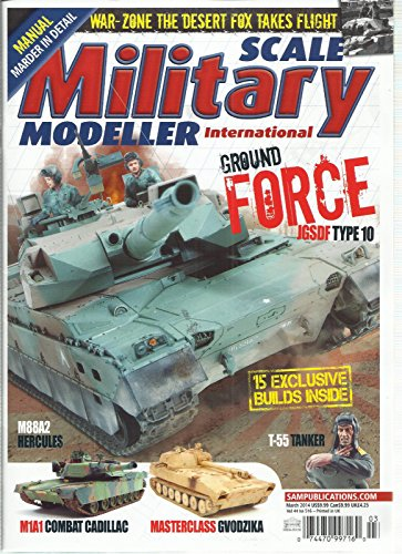 SCALE MILITARY MODELLER INTERNATIONAL, MARCH, 2014 VOL. 44 (GROUND FORCE ()