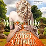 More than a Duke: Heart of a Duke, Book 2 | Christi Caldwell