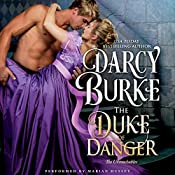 The Duke of Danger: The Untouchables, Book 6   Darcy Burke