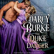 The Duke of Danger: The Untouchables, Book 6 Audiobook by Darcy Burke Narrated by Marian Hussey