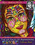 The 64 Faces of Awakening Coloring Book: A