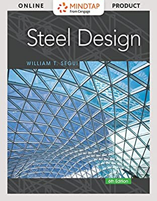 MindTap Engineering for Segui's Steel Design, 6th Edition