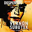 Vernon Subutex 2 | Livre audio Auteur(s) : Virginie Despentes Narrateur(s) : Jacques Frantz