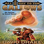 All the Way to the Gallows | David Drake