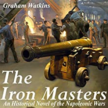 The Iron Masters Audiobook by Graham Watkins Narrated by Graham Watkins