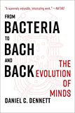 FROM BACTERIA TO BACH & BACK - 9780393355505