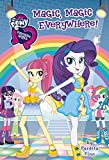 img - for My Little Pony: Equestria Girls: Magic, Magic Everywhere! book / textbook / text book