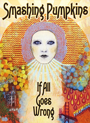 Smashing Pumpkins - If All Goes Wrong (Dv All)