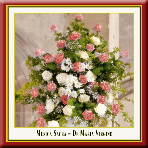 (Musica Sacra - De Maria Virgine (Russian-Orthodox And European Sacred Choral Music))