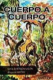 Cuerpo a cuerpo (Spanish Edition)
