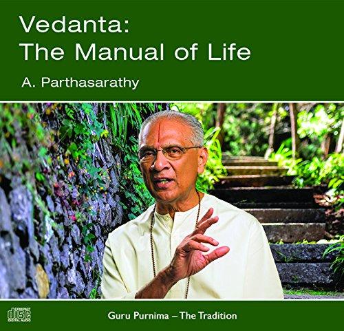 Vedanta : The Manual of Life