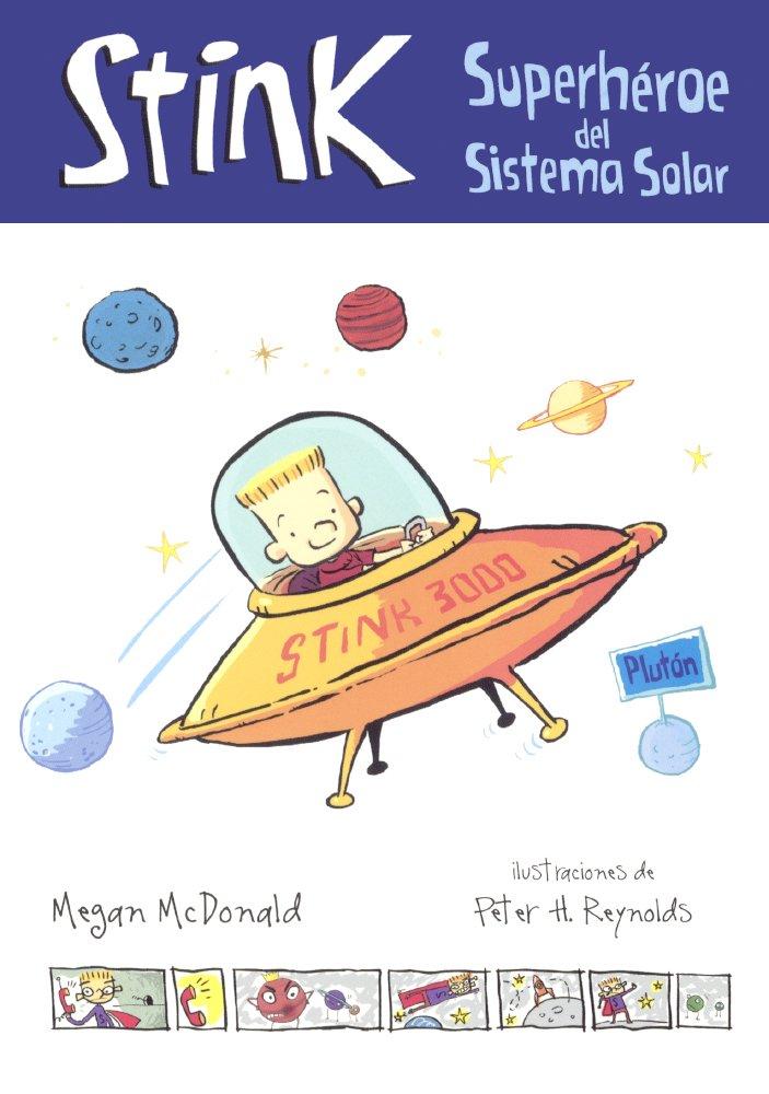 Download Superheroe Del Sistema Solar (Stink, Solar System Superhero) (Turtleback School & Library Binding Edition) (Spanish Edition) PDF