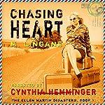 Chasing Heart: Ellen Martin Disasters, Book 1 | Mark Lingane