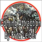 Coming Attraction | Fritz Leiber