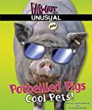 Potbellied Pigs, Alvin Silverstein and Virginia B. Silverstein, 0766036871