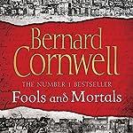 Fools and Mortals | Bernard Cornwell
