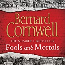 Fools and Mortals Audiobook by Bernard Cornwell Narrated by Thomas Judd
