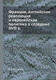 Frantsiya, Anglijskaya Revolyutsiya I Evropejskaya Politika V Seredine Xvii V, B. F. Porshnev, 5458396081