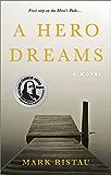 A Hero Dreams: An Inspirational Coming of Age Novel (Hero's Path Book 1)