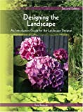 Designing the Landscape: An Introductory Guide for the Landscape Designer (2nd Edition)