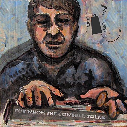 cowbell tolls