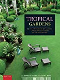 Amazon / imusti: Tropical Gardens 42 Dream Gardens by Leading Landscape Designers in the Philippines (Lily Gamboa OBoyle) (Elizabeth Reyes)