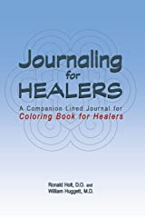 Journaling for Healers: A Companion Lined Journal for Coloring Book For Healers Paperback