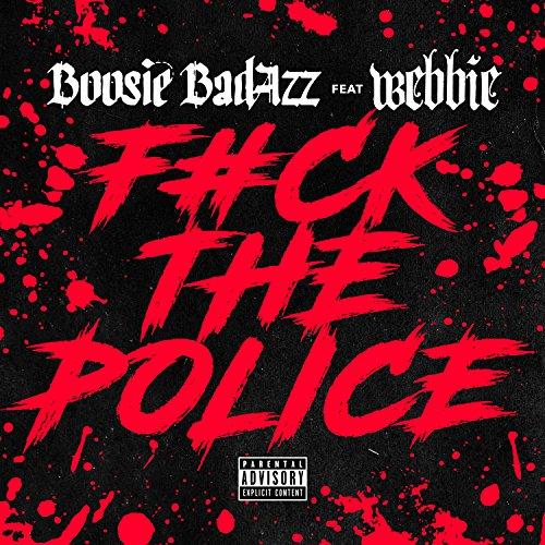 Fuck the Police (feat. Webbie) - Single [Explicit]