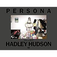 Hadley Hudson. Persona: Models at Home