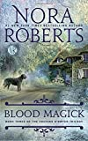Blood Magick (The Cousins O'Dwyer Trilogy)