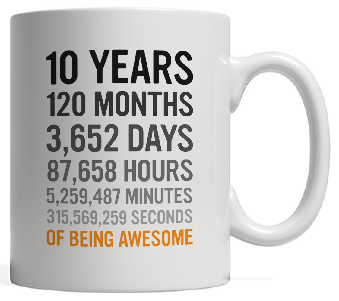 10th Birthday Gift 10 Ten Years Old Months Days Hours Minutes Seconds Of Being Awesome Anniversary Mug For Young Kids Son Daughter Boy Or Girl