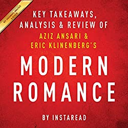 Modern Romance, by Aziz Ansari and Eric Klinenberg