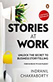 Stories At Work: Unlock the Secret to Business Storytelling