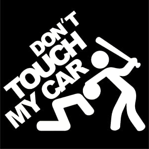Don't Touch My Car JDM Vinyl Decal Sticker | Cars Trucks Vans Walls Laptops Cups |White | 5.5 inches | KCD909
