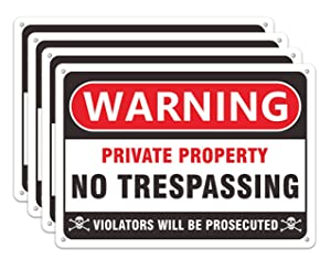 No Trespassing Signs Private Property, 4 Pack 10 x 7 inches Warning Metal Trespass Yard Sign, Heavy Duty Aluminum for Indoor Outdoor House Home Weather Resistant