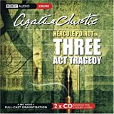 Three Act Tragedy by Agatha Christie: Three Act Tragedy (2003) Audio CD