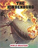 img - for Hindenburg (World Disaster Series) book / textbook / text book