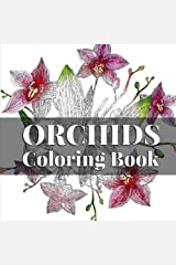 Orchids Coloring Book: Relaxing art therapy for all ages (Island Color) (Volume 7) Paperback