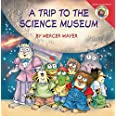 Little Critter: My Trip to the Science Museum