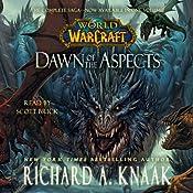 World of Warcraft: Dawn of the Aspects | Richard A. Knaak