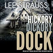 Hickory Dickory Dock: A Marlow and Sage Mystery: Nursery Rhyme Suspense Series, Book 3 | Lee Strauss